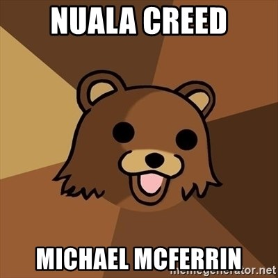 Pedobear - NUALA CREED mICHAEL mCFERRIN