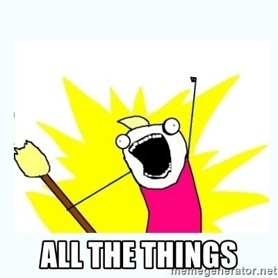 All the things -  all the things