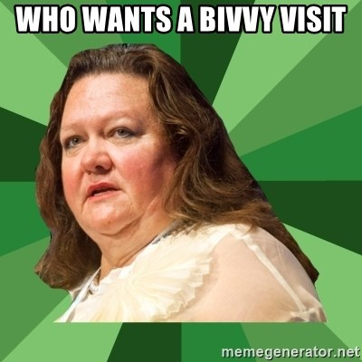 Dumb Whore Gina Rinehart - WHO WANTS A BIVVY VISIT