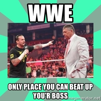 CM Punk Apologize! - WWE Only Place you can beat up you'r boss