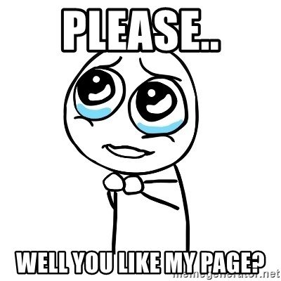 pleaseguy  - Please.. Well you like my Page?