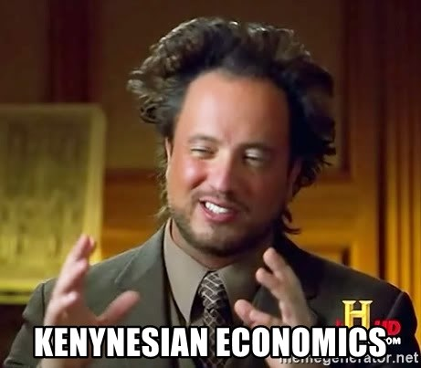 Ancient Aliens -  kenynesian economics