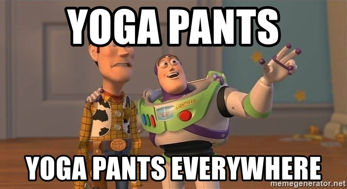 ORIGINAL TOY STORY - Yoga pants Yoga pants everywhere