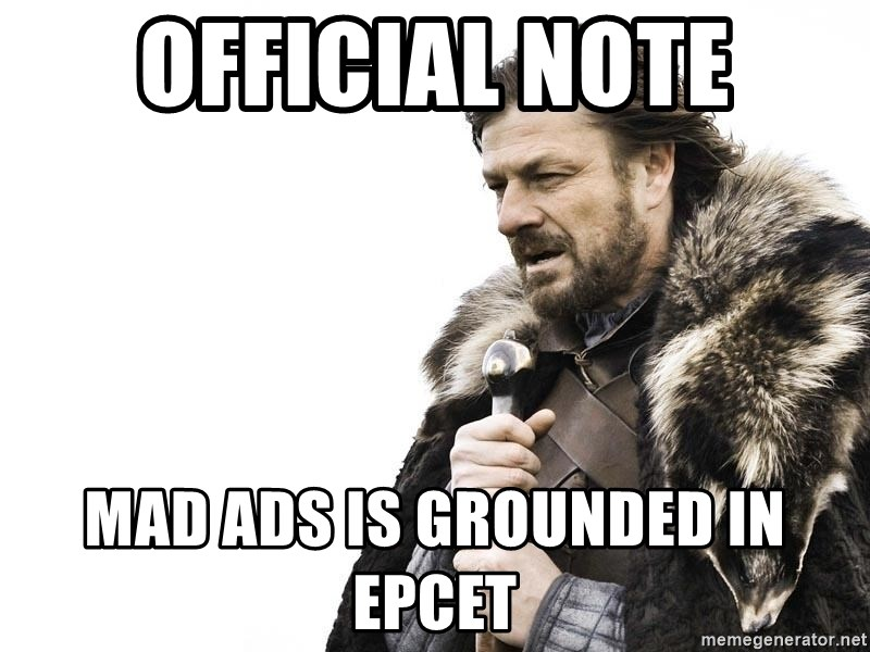 Winter is Coming - official note mad ads is grounded in epcet