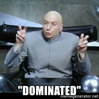 "dr. evil quotation marks -  ""Dominated"""