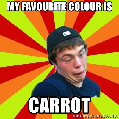 Jake the Rake - MY FAVOURITE COLOUR IS  CARROT