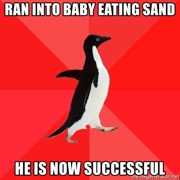 Ran Into Baby Eating Sand He Is Now Successful Socially Awesome