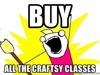 X ALL THE THINGS - BUY ALL THE CRAFTSY CLASSES