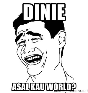 Asian Troll Face - DINIE ASAL KAU WORLD?