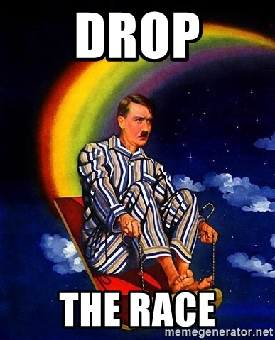 Bed Time Hitler - Drop the race