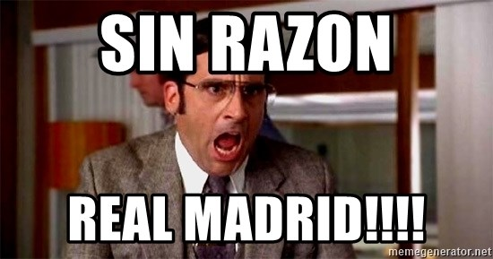 brick tamland - Sin razon Real Madrid!!!!