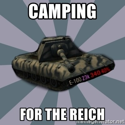TERRIBLE E-100 DRIVER - Camping For The Reich