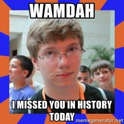 LOL HALALABOOS - Wamdah i missed you in history today