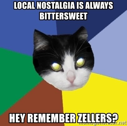 Winnipeg Cat - Local Nostalgia is always bittersweet Hey remember zellers?