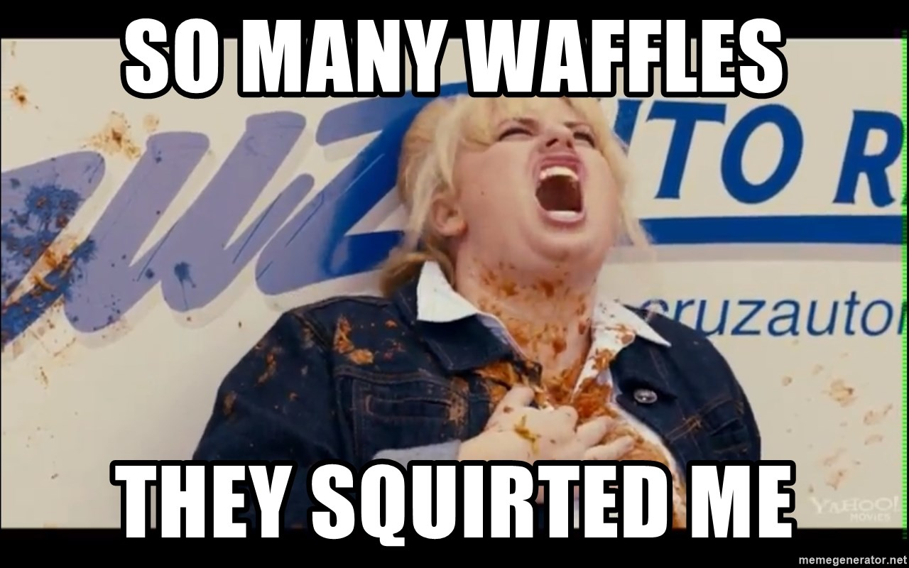 Pitch Perfect Movie (2012) - So many wafFles They SquiRted me