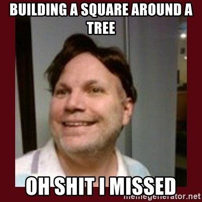 Free Speech Whatley - BUILDING A SQUARE AROUND A TREE OH SHIT I MISSED