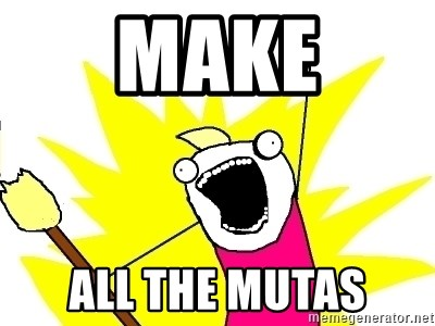 X ALL THE THINGS - MAKE ALL THE MUTAS