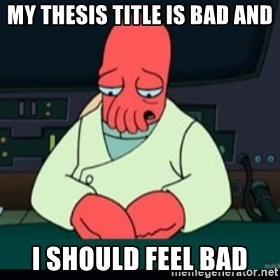 Sad Zoidberg - My Thesis title is bad AND I should feel bad