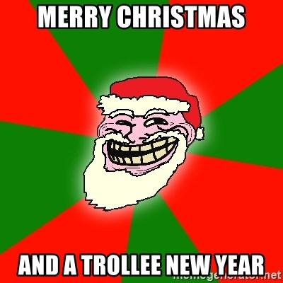 Santa Claus Troll Face - MERRY CHRISTMAS AND A TROLLEE NEW YEAR