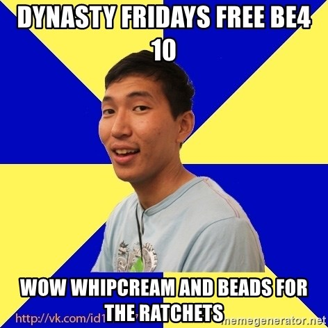 Jerk Aldarik - DYNASTY FRIDAYS FREE BE4 10 WOW WHIPCREAM AND BEADS FOR THE RATCHETS