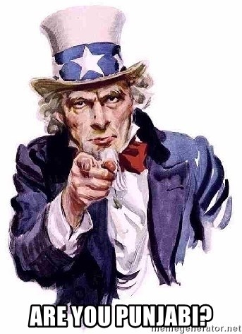 Uncle Sam Says -  Are you punjabi?