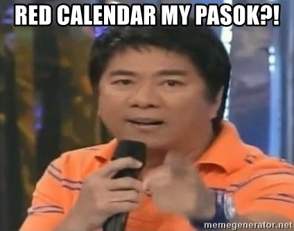 willie revillame you dont do that to me - RED CALENDAR MY PASOK?!