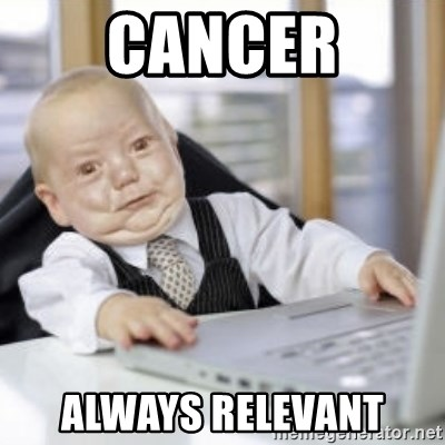 Working Babby - cancer always relevant