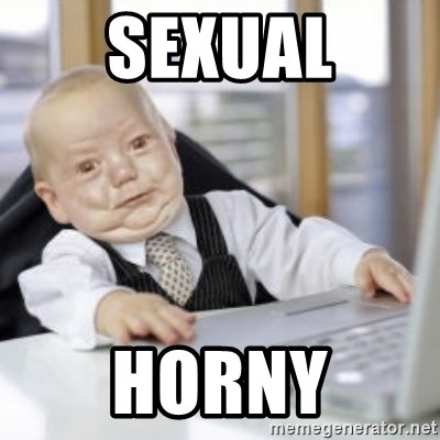 Working Babby - SEXUAL HORNY