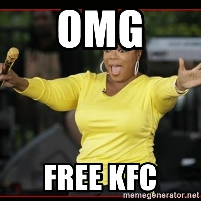 Overly-Excited Oprah!!!  - OMG FREE KFC
