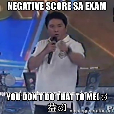 Willie You Don't Do That to Me! - Negative score sa exam you don't do that to me( ಠ益ಠ)