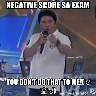 Willie You Don't Do That to Me! - Negative score sa exam  you don't do that to me!( ಠ益ಠ)
