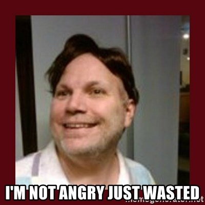 Free Speech Whatley -  I'M NOT ANGRY JUST WASTED
