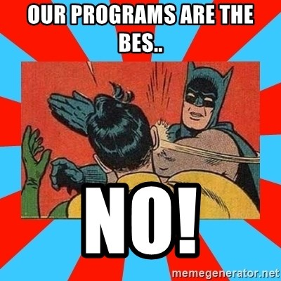 Batman Bitchslap - Our programs are the bes.. NO!