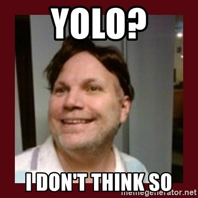Free Speech Whatley - YOLO? I DON'T THINK SO