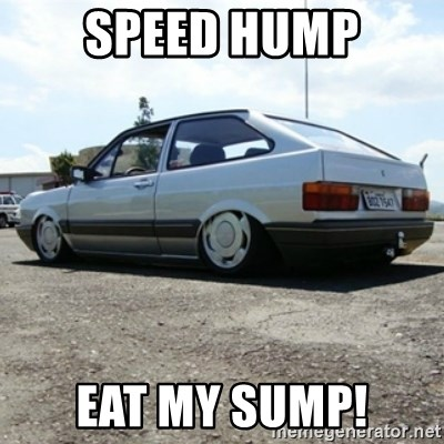 treiquilimei - Speed hump Eat my sump!