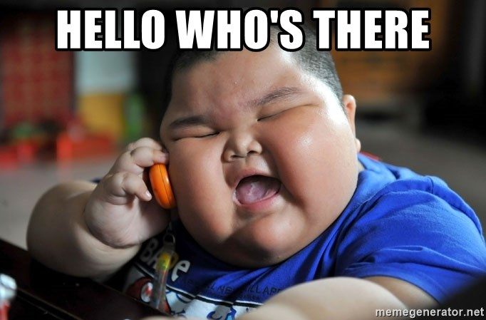 Fat Asian Kid - HELLO WHO'S THERE