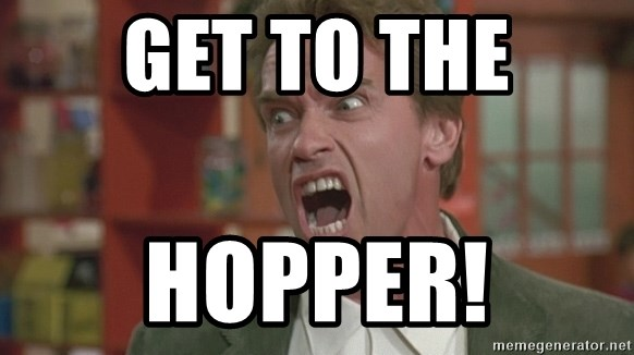 Arnold - gET TO THE HOPPER!