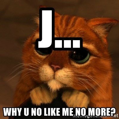 Shrek Cat V1 - J... Why u no like me no more?