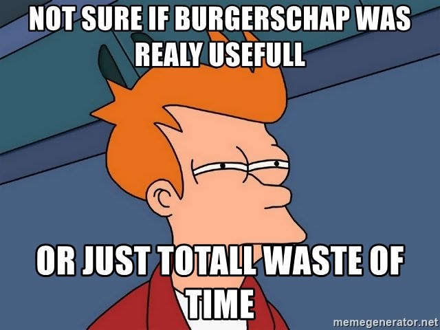 Futurama Fry - Not sure if burgerschap was realy usefull or just totall waste of time