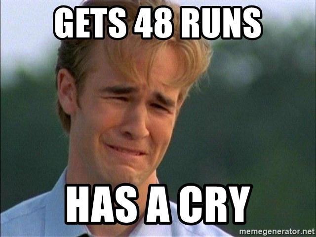 Dawson Crying - GETS 48 RUNS HAS A CRY