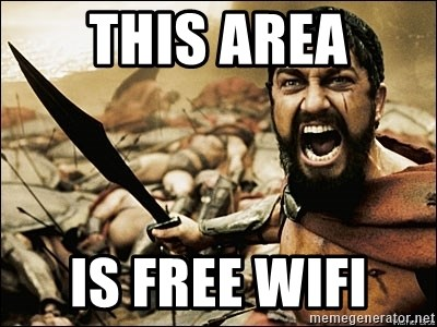 This Is Sparta Meme - this area is free wifi