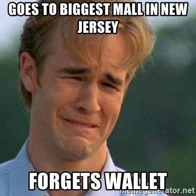 Crying Dawson - goes to biggest mall In new jersey forgets wallet