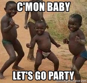 african children dancing - C'mon baby LET'S GO PARTY