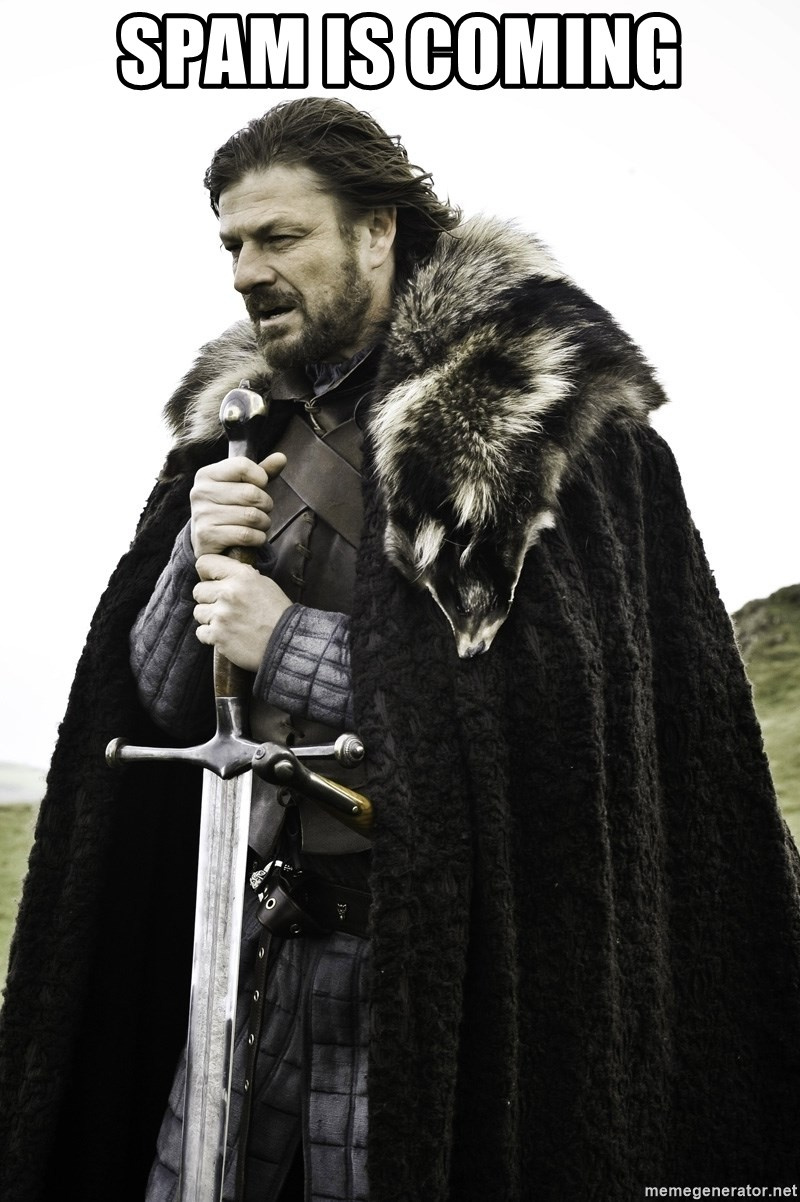 Sean Bean Game Of Thrones - spam is coming