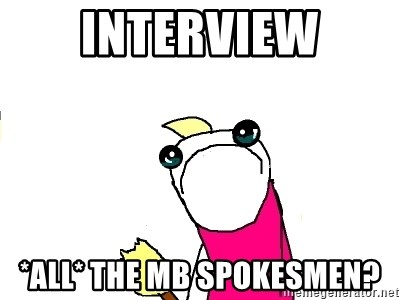 X ALL THE THINGS - INTERVIEW *ALL* THE MB SPOKESMEN?