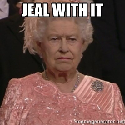 the queen olympics - JEAL WITH IT