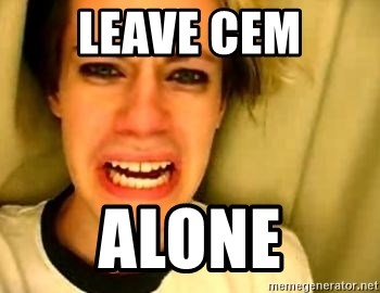 leave britney alone - Leave cem alone