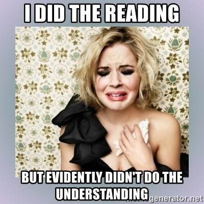 Crying Girl - I did the reading But EVIDENTLY didn't do the understanding