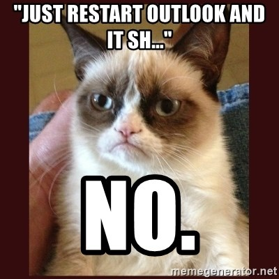 JUST RESTART OUTLOOK AND IT SH
