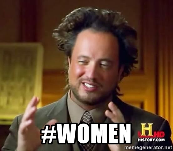 Ancient Aliens -  #women